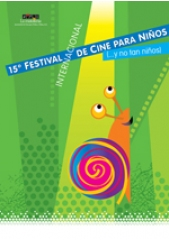CALL FOR ENTRIES  15º FESTIVAL INTERNACIONAL DE CINE PARA NIÑOS